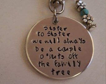 Sister to Sister ,Gift for your Sister ,Great Sister Gift ,Silly poem for your Sissy