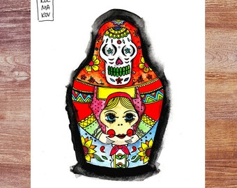 Day of the Dead Matryoshka - 8.5x11 inch print of original ink/watercolors drawing; Russian nesting doll; sugar skull; Dia de los Muertos