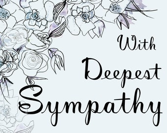 Printable With Deepest Sympathy Card. Blue Floral Card. Condolences. I am sorry. Empathy. Funeral. Thinking of you. Digital file. DIY.