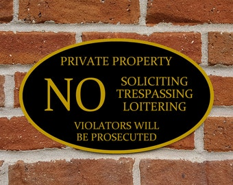 "Private Property Sign - No Soliciting, Trespassing, Loitering - Aluminum Oval 12"" x 7"" Plaque - Variety of Colors Available"