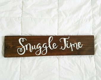 Snuggle Time - hand lettered wooden sign