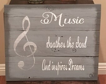 Custom made Music Soothes the soul wood sign