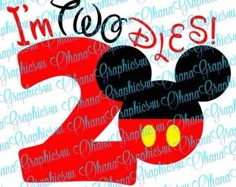 Mickey I'm TWOdles! SVG