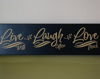 Primitive Wood Sign, Painted Sign, Country Sign, Live Laugh Love Sign, Vinyl Lettered Wood Sign, Home Decor, Housewarming Gift, Wall Sign