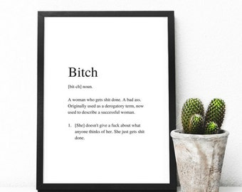 Bitch | Art Print | A4 Unframed - Free Shipping within Australia
