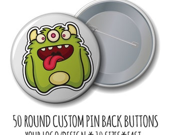 Pin Back Buttons - Custom Buttons- 50 Buttons with Your Logo/Design, Pin Back buttons,  badges