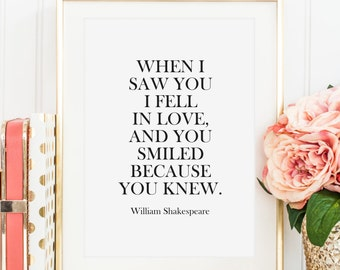 Poster, Print, Wallart, Fine Art-Print, Poem Wallart, Quote Kunstdrucke: When I saw you I fell in love and you smiled because you knew