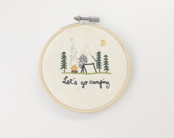 Let's Go Camping Embroidery Hoop Art - Embroidery Wall Hanging