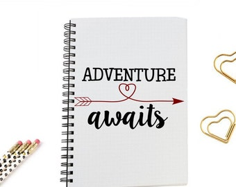 Journal Notebook, Adventure awaits, travel notes, diary