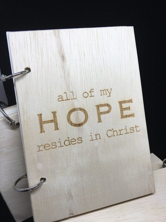 Wood journal - Hope themed