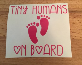 Tiny Humans on Board Decal, Baby Decal, Mom Decal, Mom Life Decal, Mom Car Decal,