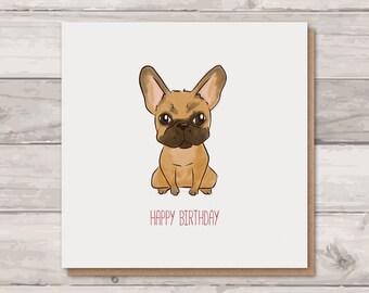 Frenchie Birthday Card - French Bulldog Card