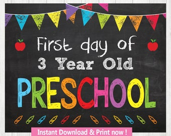 First day of 3 year old PRESCHOOL . INSTANT DOWNLOAD, Last Day of School Chalkboard Sign Printable Photo Prop