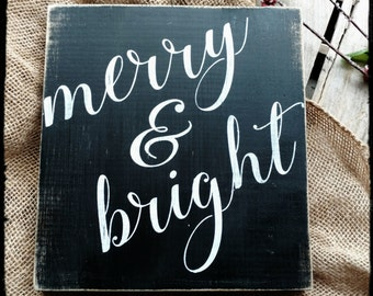 Merry and Bright sign, Christmas Sign, Holiday Sign, Holiday Decor, Home Decor