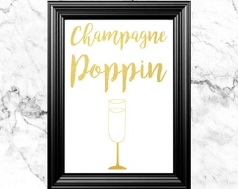 Champagne Poppin Instant Download Multiple Sizes