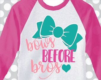 bows before bros svg, cute girls svg, bow svg, DXF, EPS, preppy svg, bow cut file, cute kids svg, Girls shirt svg, commercial use ok, svg,