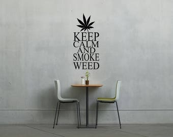 Keep calm and smoke weed wall vinyl or sticker