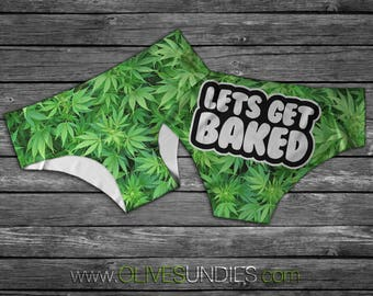 Lets Get Baked Knickers / Cannabis Underwear / Weed Clothing