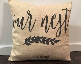 Farmhouse Throw Pillow / Our Nest Pillow Cover / Est. Date Pillow / Throw Pillows