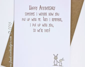 Funny Happy Anniversary Card Putting up with You we are even