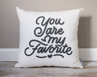 You Are My Favorite Pillow | Monogrammed Valentine's Gift | Gifts For Her | Valentine's Day Gift | Rustic Decor | Monogrammed Pillow