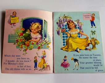 Mid Century Children's  Book of Rhymes, Rare, Vintage,  Kitsch Illustrations. Mondays Child is fair of face, Seasons.