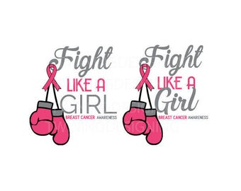 Breast cancer awarness fight like a girl digital file SVG PNG dxf