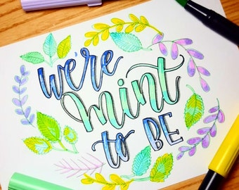We're Mint To Be print on 8.5x11 Cardstock