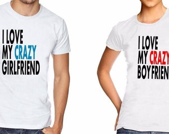 Couple Matching Tee Cute T-Shirt I Love My Crazy Girlfriend Boyfriend Alstyle
