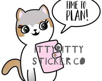 Time to Plan Mauly - Hand Drawn IttyBitty Kitty  Collection - Planner Stickers