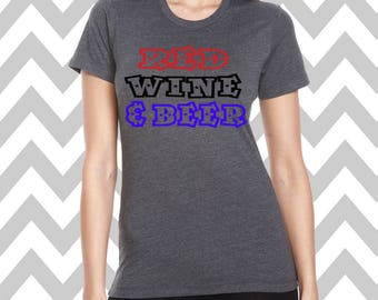 Red Wine and Beer Ladies Tee Top 4th of July T-shirt Stars T-Shirt USA Tee Top Patriotic T-Shirt Memorial Day T-Shirt Funny Drinking Tee