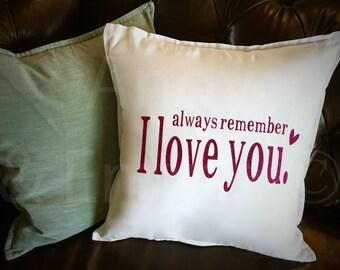 """Glitter Pillow Cover, Always Remember I Love you Pillow Cover, 20""""x20"""" Pillow Cover, FREE personalization"""
