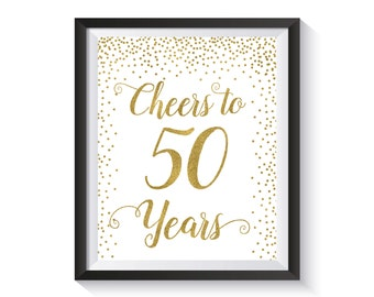 Cheers to 50 Years, Gold confetti  Birthday Party Decoration, 50th Birthday Sign, 50th Anniversary Sign, Cheers Banner, Birthday décor ideas