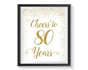 Cheers to 80 Years, Gold confetti  Birthday Party Decoration, 80th Birthday Sign, 80th Anniversary Sign, Cheers Banner, Birthday décor ideas