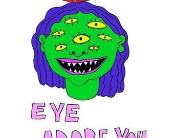 eye adore you