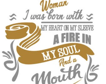 SVG I am  February Woman I was Born With My Heart On My Sleeve and Fire in My Soul