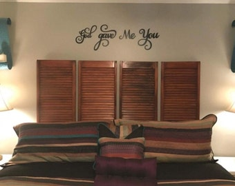 God Gave Me You Wall Decor