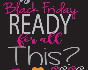 Black Friday Ready for This? SVG