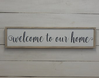 Welcome to Our Home Sign, Rustic Welcome Sign, Wood Welcome Sign, Welcome Wooden Sign, Rustic Sign, Entry Way Sign, Welcome Sign