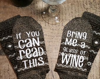 Br (D) Wine socks, If you can read this bring me a glass of wine, wine lover, bring me wine, wine time