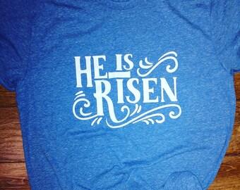 He is Risen tee shirt