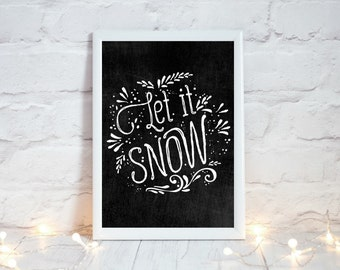 Let it Snow, Chalkboard Christmas Sign, Christmas Chalkboard Print, Winter Holiday Sign,  Festive Home Decor, Rustic Christmas Decor,
