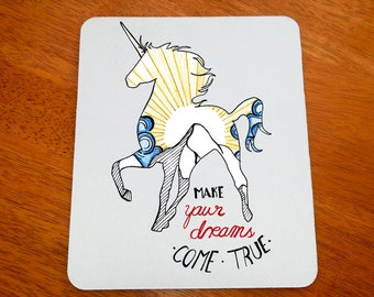 Unicorn Quote Gift, Make Your Dreams Come True, Unicorn Art, Unicorn Mouse Pad, Fantasy Mousepad, Magical Mousepad, Rainbow Mousepad