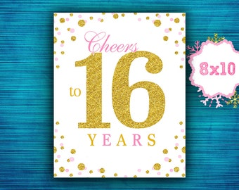 Cheers to 16 years-Sweet 16 Decorations- Party Decor-Sweet 16 birthday decor-Pink and Gold Birthday decorations- instant download
