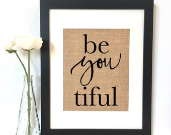 Be You Tiful Wall Decal Inspirational Quotes Wall Art Beauty