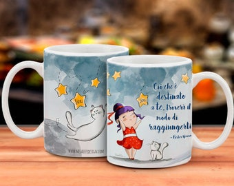 Cup/Mug with illustration MEANT to you