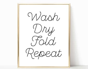 Funny Laundry Room Sign Wash Dry Fold Repeat Printable Print Rustic