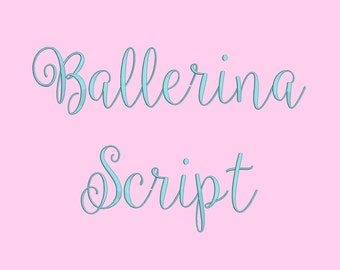 3 Size Ballerina Stript Font Embroidery Fonts BX  9 Formats Embroidery Pattern Machine BX Embroidery Fonts PES