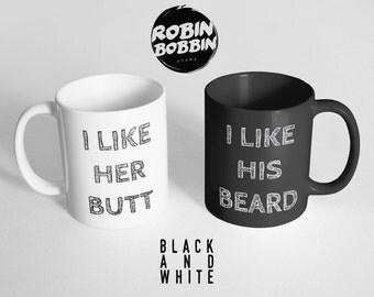 I Like His Beard I Like Her Butt Black An White Mugs - I Like Her Butt Mug, I Like His Beard Mug, Gifts For Boyfriend, Gifts For Girlfriend