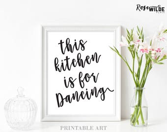 This Kitchen is for Dancing, Printable Art, Kitchen Print, Black White Minimalist, Modern Kitchen Decor, Five JPG Files, Digital Downloads